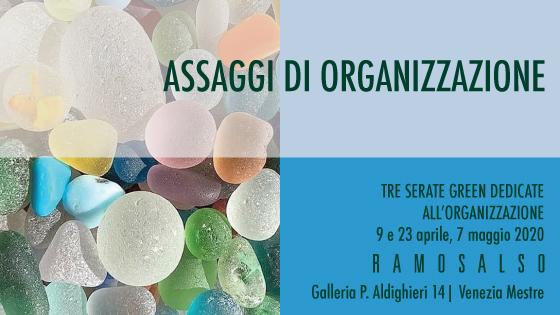 Assaggi di Organizzazione 2020 – Ramosalso (Mestre)